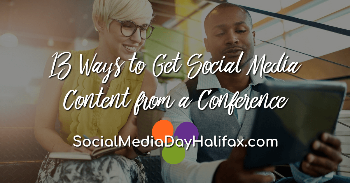 13 Ways to Get Social Media Content from a Conference