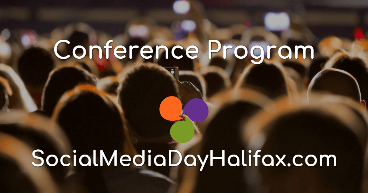 Social Media Day Halifax 2018 - Conference Program